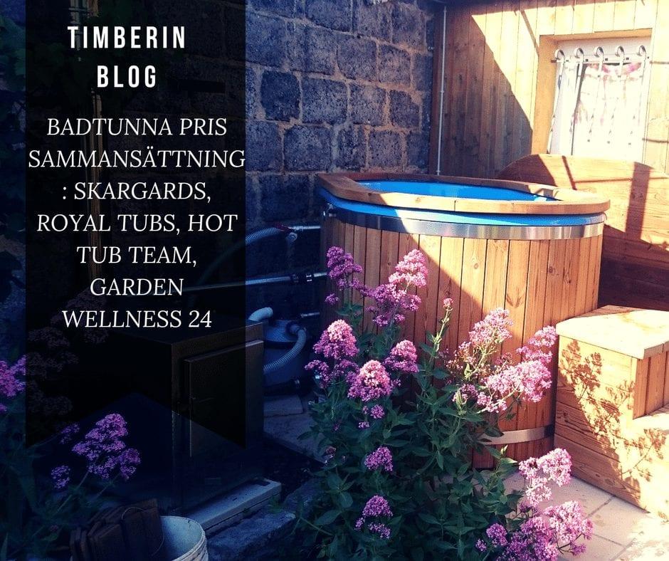 BADTUNNA PRIS SAMMANSÄTTNING SKARGARDS, ROYAL TUBS, HOT TUB TEAM, GARDEN WELLNESS 24